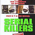 Serial killers - 1996 (la maison des 1000 morts)