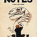 Notes, tome 1, born to be a larve, écrit et illustré par boulet