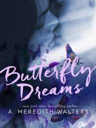 Butterfly Dreams de A.Meredith Walters