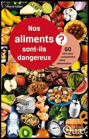 nos aliments sont ils dangereux