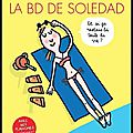 La bd de soledad - la compile de l'année 2 - soledad bravi - editions rue de sèvres