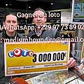 Gagner au loto pmu euro million grâce au aide mystique du medium houndjro