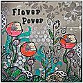 Wanderlust - semaine31 - flower power