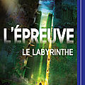 Dashner,james - l'epreuve -1 le labyrinthe llivre audio lu par adrien larmande