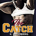 The player tome 2 - the catch de k. bromberg