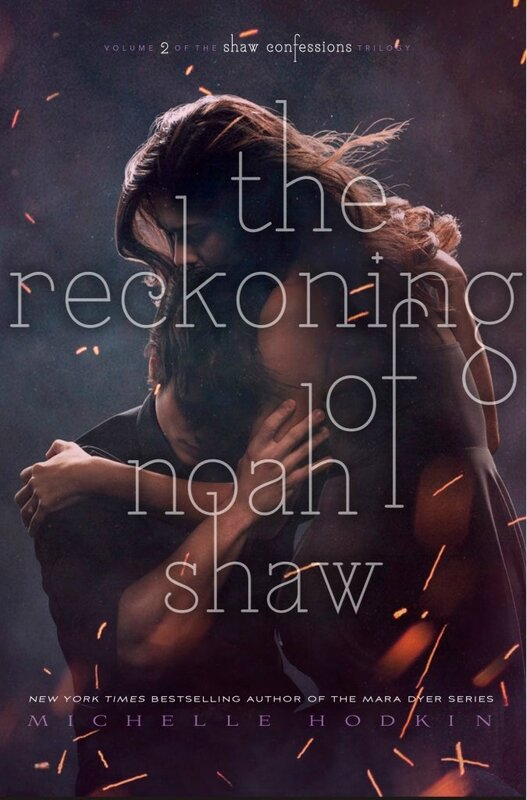 The Reckoning of Noah Shaw_Michelle Hodkin