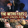 The necro files 2 - lust never dies (le zombie a vraiment un gros