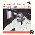 Walt Dickerson - 1961 - Sense Of Direction (New Jazz)