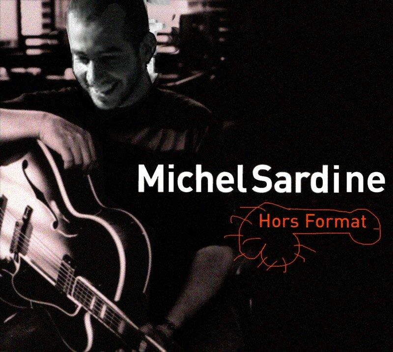Michel Sardine Hors format