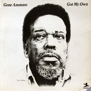 Gene_Ammons___1972___Got_My_Own__Prestige_