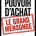 Pouvoir d'achat - le grand mensonge - philippe herlin - editions eyrolles