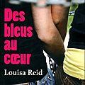 Reid, louisa : des bleus au coeur