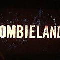 Zombiland 2 les newnews toutes chaudes de chez zombievirus