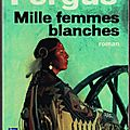 Mille femmes blanches - les carnets de may dodd