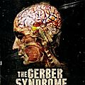 The-Gerber-Syndrome-il-contagio