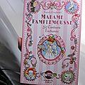 Madame pamplemousse #3 : la confiserie enchantée