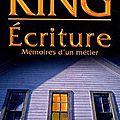 Écriture, mémoires d'un métier– stephen king