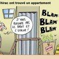 Les chirac, nouveaux voisins dérangeants