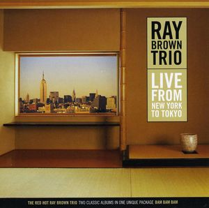 Ray_Brown_Trio___1988___Live_From_New_York_To_Tokyo__Concord_Jazz_