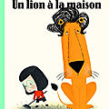 Pêle-mêle : un lion à la maison - souffle marcel ! - l'orage - trop tôt - le camion méli-mélo