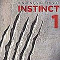 Instinct 3 - vincent villeminot