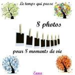 8 photos 8 moments de vie