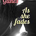 [chronique] as she fades de abbi glines
