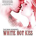 The dark elements #1 : white hot kiss, jennifer l. armentrout