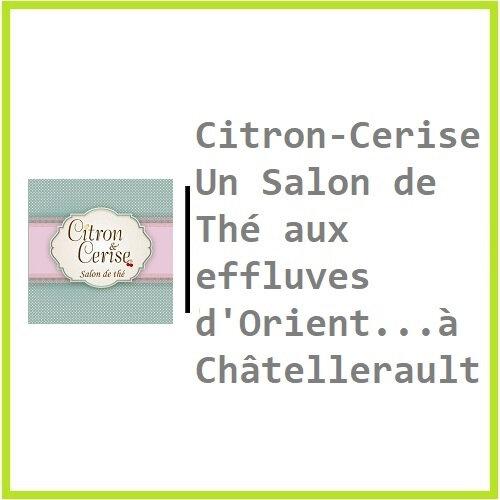 Citron-Cerise un Salon de Thé aux effluves d'Orient