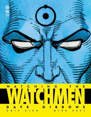 watching the watchmen by dave gibbons