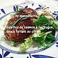 Galettes de saumon à l'estragon, sauce tartare au citron