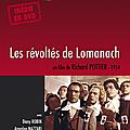 Le dvd des révoltés de lomanach sort aujourd'hui