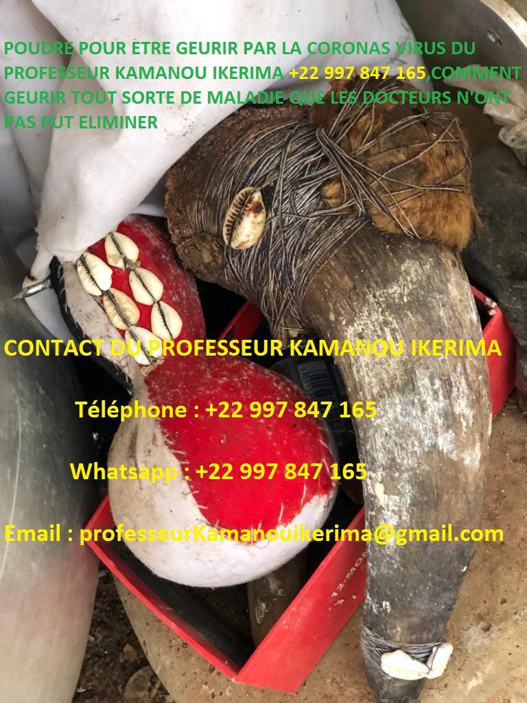 POUDRE POUR ÊTRE GUÉRIR PAR LA CORONAS VIRUS DU PROFESSEUR KAMANOU IKERIMA +22 997 847 165,COMMENT GUÉRIR TOUT SORTE DE MALADIE