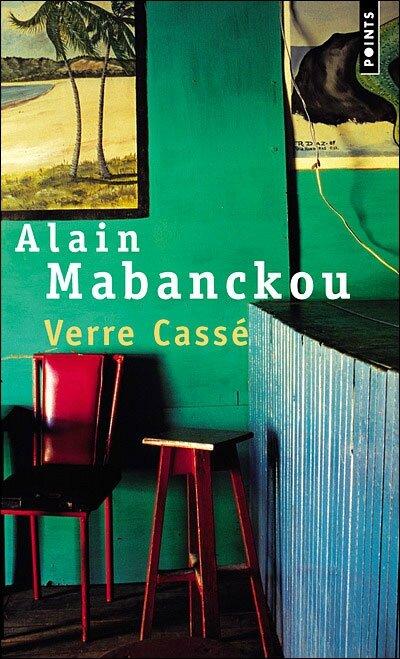 Verre Cassé, Alain Mabanckou