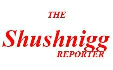 the shushnigg reporter