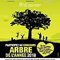 L'édition 2018 du concours arbre de l'année est lancée...