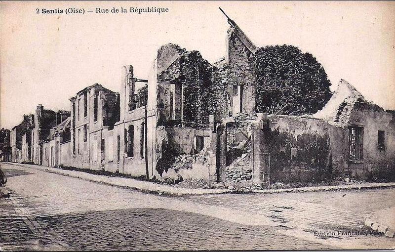 1918 03 26 Senlis ville martyre