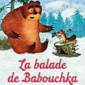 La ballade de babouchka, vive l'animation russe!!