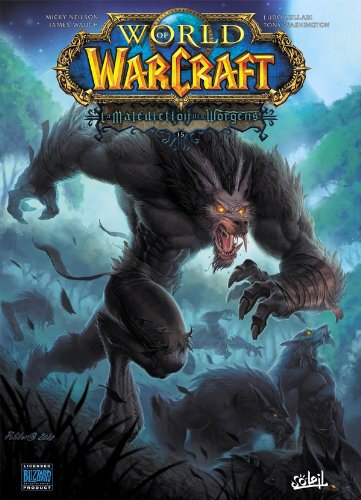 soleil world of warcraft 15 la malédiction des worgens