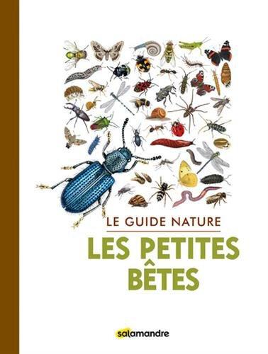 Guide nature les petites betes