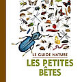 Collectif - guide nature : le spetites bêtes