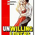 unwilling lovers