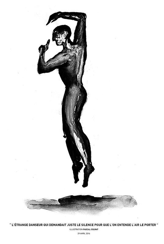 """"""" l'étrange danseur qui demandait juste le silence pour que l'on entende l'air le porter """""""