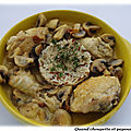 Cassolette de poulet a la creme et aux champignons