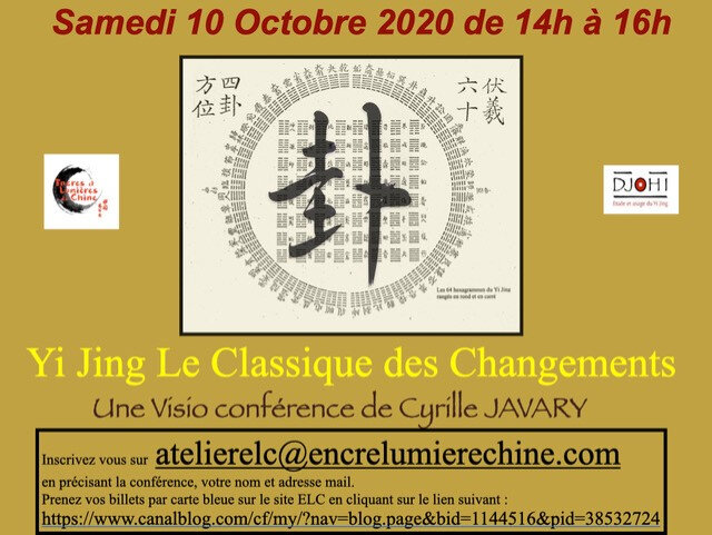 Prochaine conférence /10 Octobre .Cyrille Javary Le Yi Jing