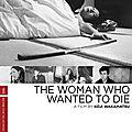 La femme qui voulait mourir (un ticket en première classe pour le sommeil éternel)
