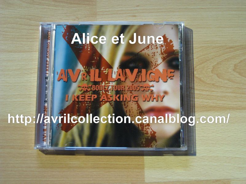 CD japonais Avril Lavigne Bonez Tour 2005-I Keep Asking Why