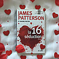La 16e séduction, james patterson et maxine paetro