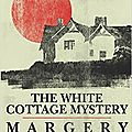 The white cottage mystery, de margery allingham