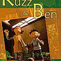 Un p'tit conseil dvd pour les enfants : ruzz & ben (sorti en 2006 chez doriane films)